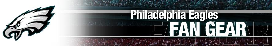 Philadelphia Eagles Apparel and Team Fan Gear